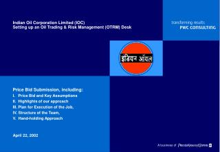 Indian Oil Corporation Limited (IOC) Setting up an Oil Trading & Risk Management (OTRM) Desk