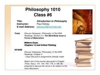 Philosophy 1010 Class #6