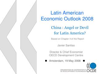 Latin American  Economic Outlook 2008