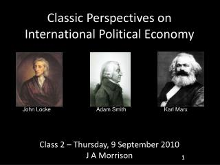 Classic Perspectives on International Political Economy