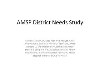 AMSP District Needs Study