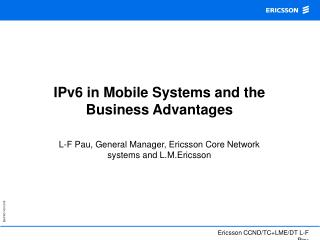 IPv6 in Mobile Systems and the Business Advantages