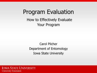 Program Evaluation How to Effectively Evaluate  Your Program