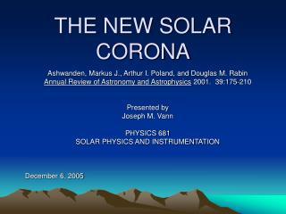 THE NEW SOLAR CORONA
