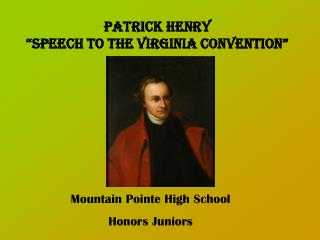 patrick henry speech virginia convention View patrick henry rhetorical analysis powerpoint 2 from p 101 at pendleton high school rhetorical analysis patrick henry speech in the virginia convention with a.