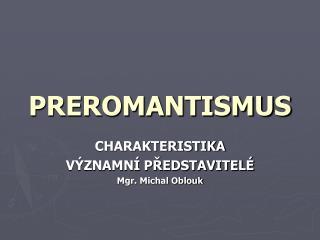 PREROMANTISMUS