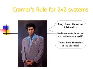 Cramer's Rule for 2x2 systems