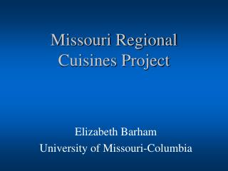 Missouri Regional Cuisines Project
