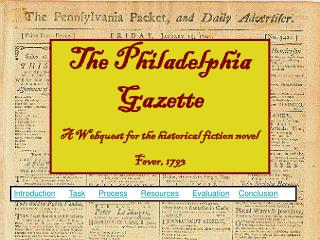 The Philadelphia Gazette A Webquest for the historical fiction novel  Fever, 1793