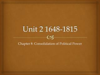 Unit 2 1648-1815
