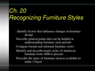 Ch. 20 Recognizing Furniture Styles