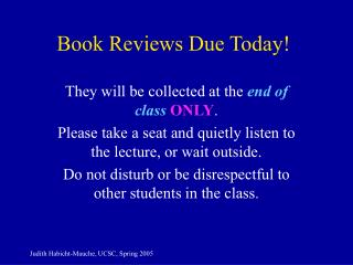 Book Reviews Due Today!