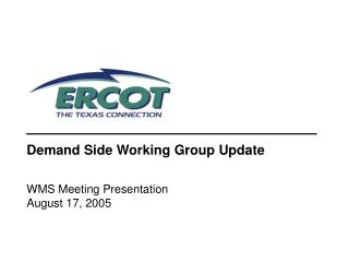 Demand Side Working Group Update
