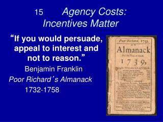 15        Agency Costs: Incentives Matter