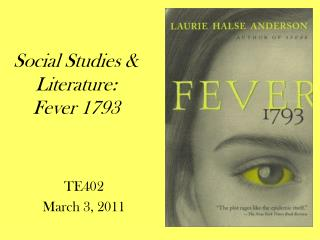 Social Studies & Literature:  Fever 1793