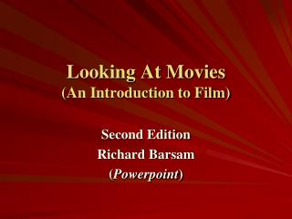 Looking At Movies (An Introduction to Film)