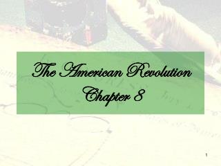 The American Revolution Chapter 8