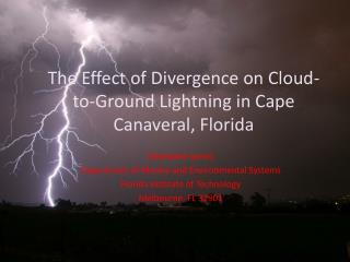 The Effect of Divergence on Cloud-to-Ground Lightning in Cape Canaveral, Florida