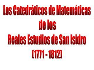 Los Catedráticos de Matemáticas