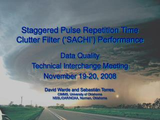 Staggered Pulse Repetition Time Clutter Filter ('SACHI') Performance