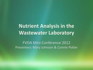 Nutrient Analysis in the Wastewater Laboratory