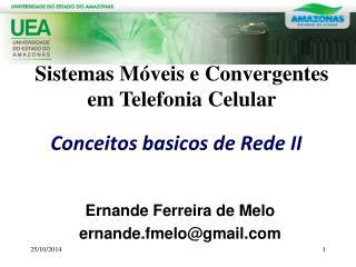 Conceitos basicos de Rede II