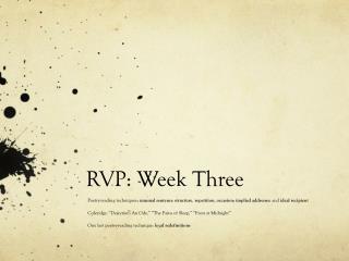 RVP: Week Three