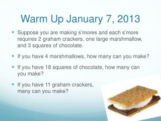 Warm Up January 7, 2013