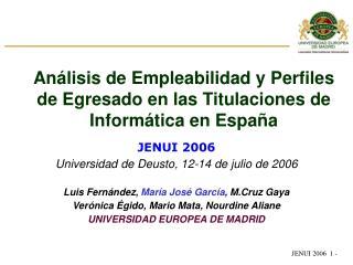 JENUI 2006 Universidad de  Deusto ,  12 - 14  de ju l io de 2006