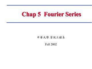 Chap 5  Fourier Series