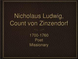 Nicholaus Ludwig, Count von Zinzendorf