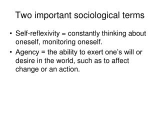 Two important sociological terms