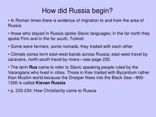 How did Russia begin?