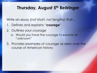Thursday, August 5 th  Bellringer
