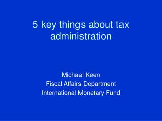 5 key things about tax administration