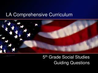 LA Comprehensive Curriculum