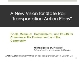 "A New Vision for State Rail  ""Transportation Action Plans"""