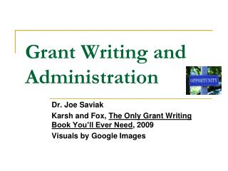 Grant Writing and Administration