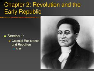 Chapter 2: Revolution and the Early Republic