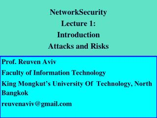 Network Security Lecture 1:  Introduction Attacks and Risks