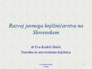 Razvoj javnega knjižničarstva na Slovenskem