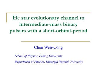 He star evolutionary channel to intermediate-mass binary pulsars with a short-orbital-period