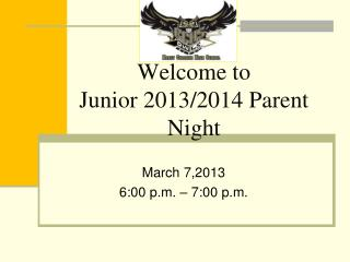 Welcome to  Junior 2013/2014 Parent  Night