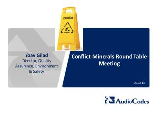 Conflict Minerals Round Table Meeting