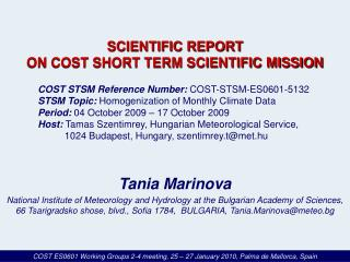 SCIENTIFIC REPORT  ON COST SHORT TERM SCIENTIFIC MISSION