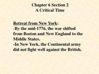 Chapter 6 Section 2 A Critical Time