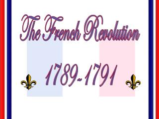 The French Revolution 1789-1791