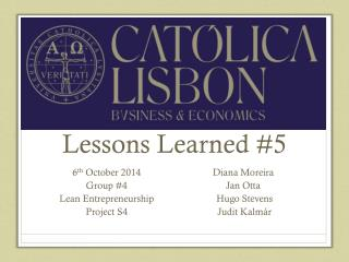 Lessons Learned  # 5