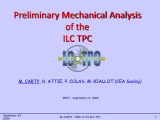 M. CARTY , D. ATTIE, P. COLAS, M. RIALLOT (CEA Saclay)