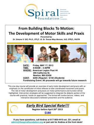 From Building Blocks To Motion: The Development of Motor Skills and Praxis Presented by: